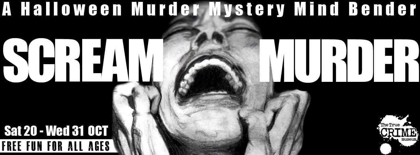 Scream Murder at the True Crime Museum